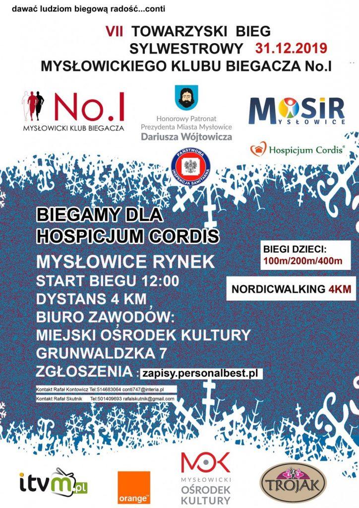 """Biegamy dla Hospicjum Cordis 31.12.2019 """"VII Towarzyski Bieg Sylwestrowy Mysłowickiego Klubu Biegacza No.I"""""""